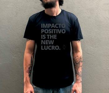 camiseta - impacto positivo is the new lucro - preta - impressão cinza