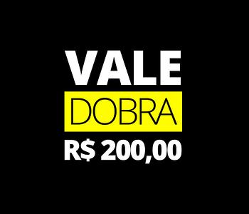 vale presente da dobra - 200 reais