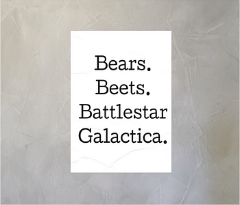 dobra - Lambe Autoadesivo - The Office - Bears Beets Battlestar Gallactica