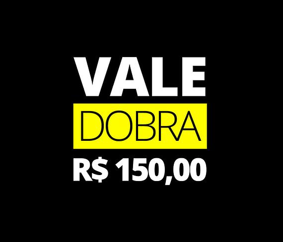 vale presente da dobra - 150 reais