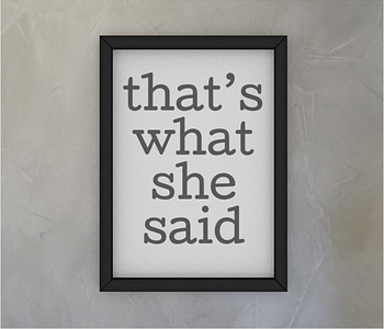 dobra - Quadro - The Office - That's what she said