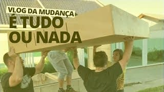 video youtube - vlog da mudança