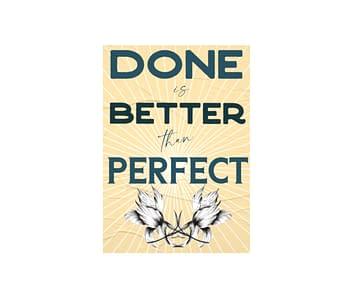 dobra - Lambe Autoadesivo - Done is Better than Perfect